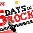 5 giorni di Rock unici!