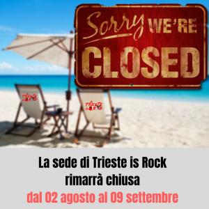 la-sede-di-trieste-is-rock-rimarra-chiusa-da-martedi-01-agosto-al-03-settembre-1
